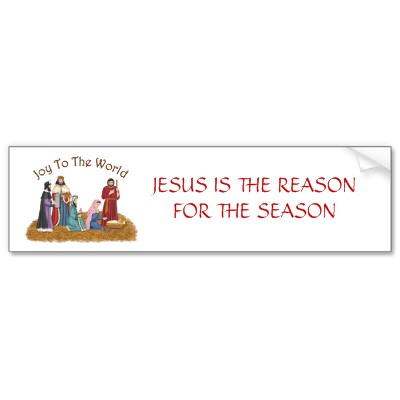 wpid-jesus_is_the_reason_for_the_season_bumper_sticker-p128768992956267320trl0_400-2010-11-23-18-34.jpg